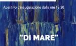 """Esposizione d'arte """"DI MARE"""""""